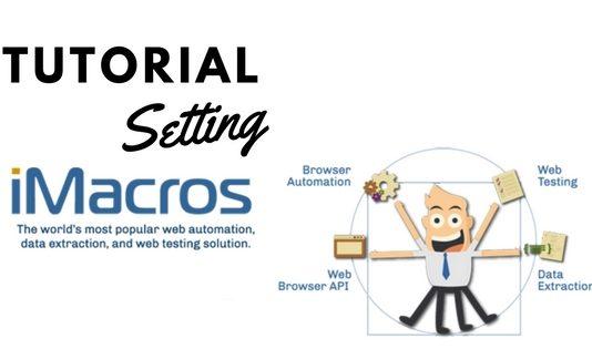 tutorial setting imacros untuk pemula