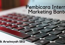 Pembicara Internet Marketing Banten