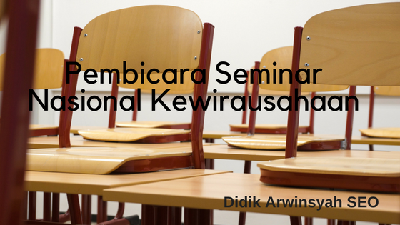 Pembicara Seminar Nasional Kewirausahaan