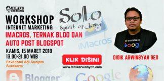 Workshop Imacros Ternak Blogspot dan Auto Post Blog di Solo Maret 2018
