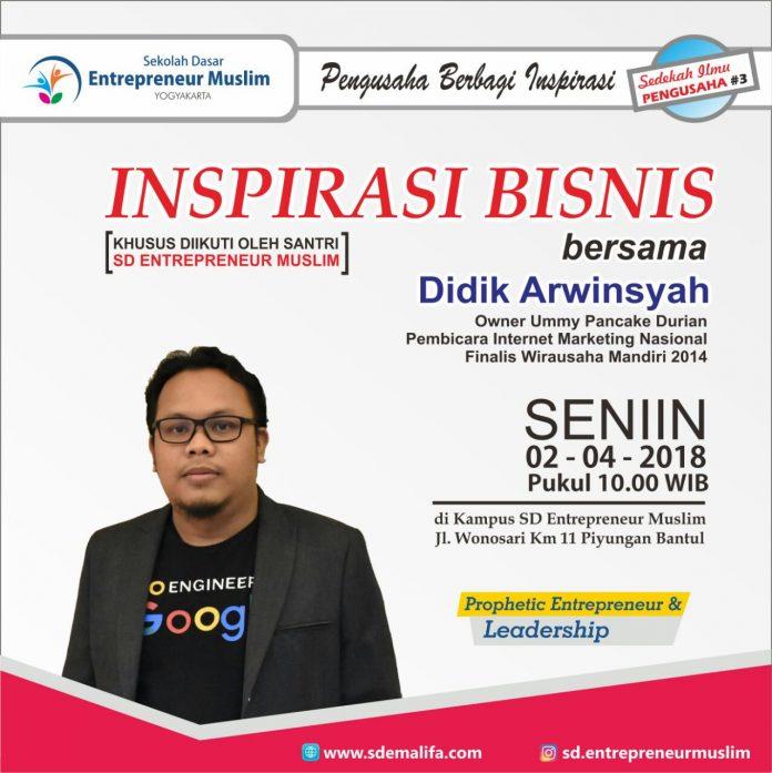 Berbagi Inspirasi di SD Entrepreneur Muslim Jogja Bersama Didik Arwinsyah SEO