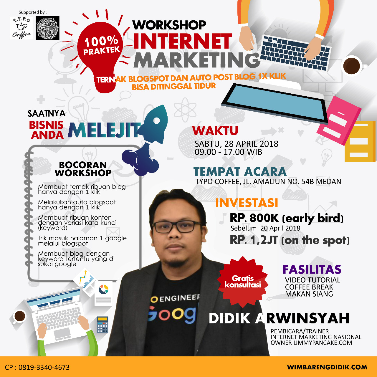 Workshop Internet Marketing Medan April 2018
