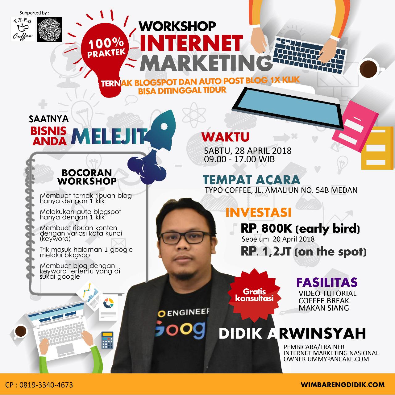 Workshop Internet Marketing Medan April 2018
