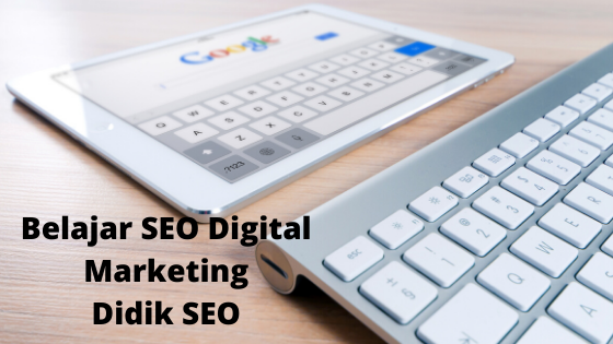 Belajar SEO Digital Marketing